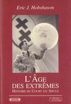 Couverture du livre « L'âge des extrêmes » de Eric John Hobsbawm aux éditions Complexe