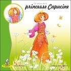 Couverture du livre « Le cactus de la princesse Capucine » de Nathalie Mussari aux éditions Editions Du Coprin