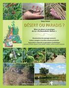 Couverture du livre « Désert ou paradis ; mise en place et pratique de la « permaculture Holzer » » de Sepp Holzer aux éditions Imagine Un Colibri