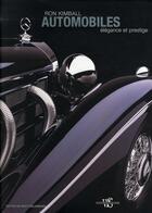 Couverture du livre « Automobiles ; élégance et prestige » de Ron Kimball aux éditions White Star