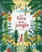 Couverture du livre « Le livre de la jungle » de Veronique Ovalde et Laurent Moreau aux éditions Gallimard-jeunesse