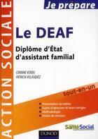 Couverture du livre « Je Prepare ; Je Prépare Le Deaf ; Diplôme D'Etat D'Assistant Familial (Edition 2011/2012) » de Corinne Verdu et Patricia Velasquez aux éditions Dunod