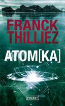 Couverture du livre « Atom(ka) » de Franck Thilliez aux éditions Pocket