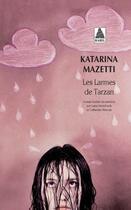 Couverture du livre « Les larmes de tarzan » de Katarina Mazetti aux éditions Actes Sud