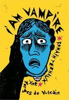 Couverture du livre « I am vampire » de Romain Ternaux aux éditions Aux Forges De Vulcain