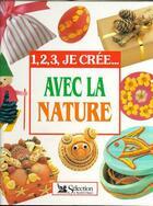 Couverture du livre « Avec La Nature » de Collectif aux éditions Selection Du Reader's Digest