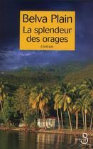 Couverture du livre « La splendeur des orages » de Belva Plain aux éditions Belfond