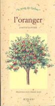 Couverture du livre « L'oranger - le nom de l'arbre » de Josette Gontier aux éditions Actes Sud