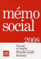 Couverture du livre « Memo Social 2008 » de Collectif aux éditions Liaisons
