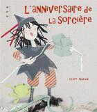 Couverture du livre « L'anniversaire de la sorcière » de Claire Nadaud aux éditions Points De Suspension