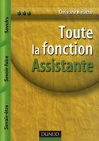 Couverture du livre « Toute la fonction assistante » de Christine Harache aux éditions Dunod