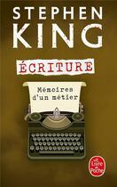 Couverture du livre « Écriture » de Stephen King aux éditions Lgf