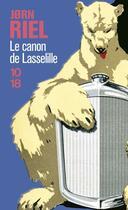 Couverture du livre « Le canon de lasselille » de Riel J0rn aux éditions 10/18