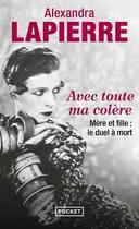 Couverture du livre « Avec toute ma colère » de Alexandra Lapierre aux éditions Pocket