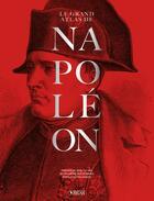 Couverture du livre « Le grand atlas de napoleon nouvelle edition bicentenaire » de Jean Tulard aux éditions Glenat