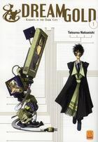 Couverture du livre « Dream gold t.1 » de Nakanishi aux éditions Carabas