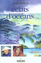 Couverture du livre « Eclats d'oceans » de Romatet aux éditions Maitres Du Vent