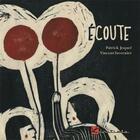 Couverture du livre « Écoute » de Patrick Joquel et Vincent Tavernier aux éditions L'initiale