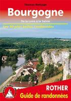 Couverture du livre « Bourgogne de la Loire à la Saone » de Thomas Rettstatt aux éditions Rother