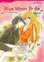 Couverture du livre « Blue Moon Bride » de Kako Ito aux éditions Harlequin K.k./softbank Creative Corp.