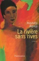 Couverture du livre « La riviere sans rives » de Maddly Bamy aux éditions Flammarion