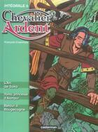 Couverture du livre « Chevalier ardent ; intégrale t.6 » de Francois Craenhals aux éditions Casterman