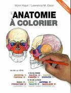 Couverture du livre « Anatomie à colorier (4e édition) » de Wynn Kapit et Lawrence-M Elson aux éditions Edisem