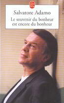 Couverture du livre « Le Souvenir Du Bonheur Est Encore Du Bonheur » de Adamo-S aux éditions Lgf