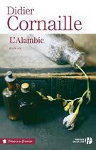 Couverture du livre « L'alambic » de Didier Cornaille aux éditions Presses De La Cite