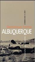 Couverture du livre « Albuquerque » de Dominique Forma aux éditions La Manufacture De Livres