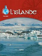 Couverture du livre « L'Islande » de Evelyne Boyard aux éditions Belize