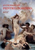 Couverture du livre « Anthologie des peintres pompiers » de Jean-Jacques Breton aux éditions Bibliotheque Des Introuvables