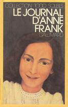 Couverture du livre « Le journal d'anne frank » de Anne Frank aux éditions Gallimard-jeunesse