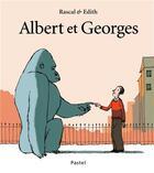 Couverture du livre « Albert et Georges » de Rascal et Edith aux éditions Ecole Des Loisirs