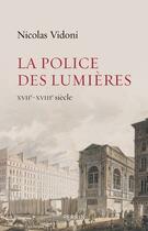 Couverture du livre « La police des Lumières » de Nicolas Vidoni aux éditions Perrin
