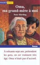 Couverture du livre « Oma Ma Grand-Mere A Moi » de Peter Hartling aux éditions Pocket