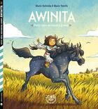 Couverture du livre « Awinita ; petit rêve deviendra grand » de Marie Pavlenko et Marie Voyelle aux éditions Little Urban