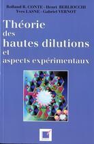 Couverture du livre « Théories des hautes dilutions et aspects expérimentaux » de Collectif aux éditions Economica