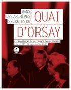 Couverture du livre « Dans les archives secrètes du quai d'Orsay » de Maurice Vaisse aux éditions L'iconoclaste