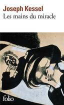 Couverture du livre « Les mains du miracle » de Joseph Kessel aux éditions Gallimard