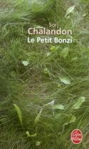 Couverture du livre « Le petit bonzi » de Sorj Chalandon aux éditions Lgf
