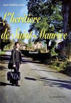 Couverture du livre « L'héritière de Saint-Maurice » de Jean Vareillaud aux éditions La Veytizou