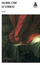 Couverture du livre « Le verrou » de Muriel Cerf aux éditions Actes Sud
