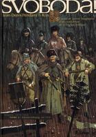 Couverture du livre « Svoboda t.2 ; Iekaterinbourg, été 1918 » de Jean-Denis Pendanx et Kris et Isabelle Merlet aux éditions Futuropolis