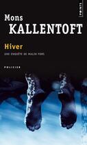 Couverture du livre « Hiver » de Mons Kallentoft aux éditions Points