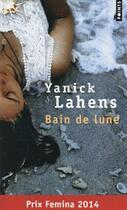Couverture du livre « Bain de lune » de Yanick Lahens aux éditions Points