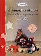 Couverture du livre « Créations en couture pour p'tits loups et grands rêveurs » de Laetitia Gheno aux éditions Creapassions.com