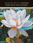 Couverture du livre « La couleur mode d'emploi » de Christophe Giral aux éditions Ulisse