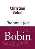 Couverture du livre « L'homme-joie » de Christian Bobin aux éditions L'iconoclaste