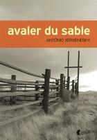 Couverture du livre « Avaler du sable » de Antonio Xerxenesky aux éditions Asphalte